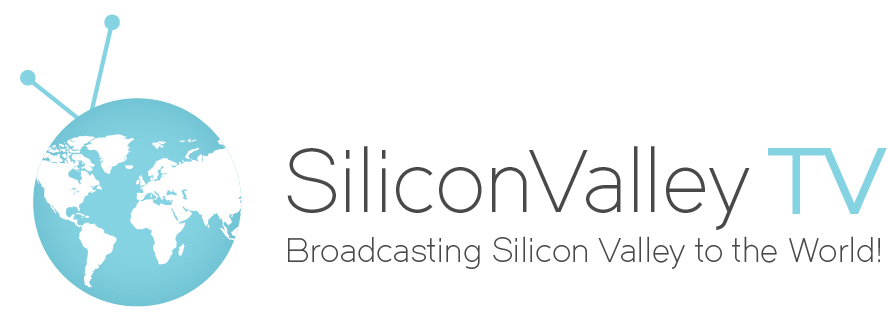 Silicon Valley TV - Broadcasting Silicon Valley to the World!